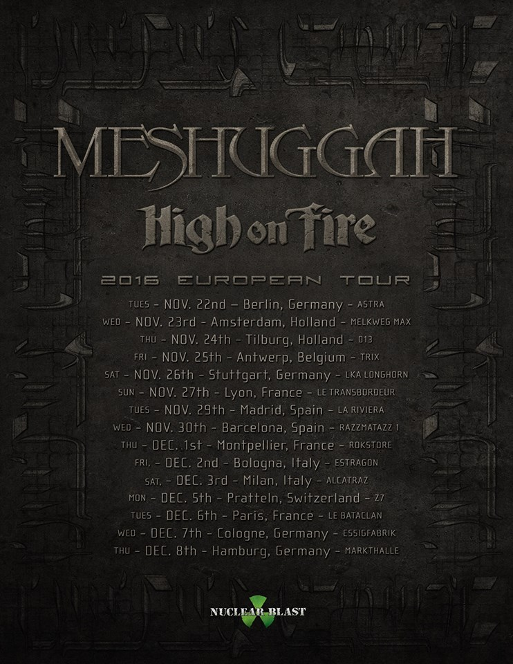 Meshuggah + High On Fire