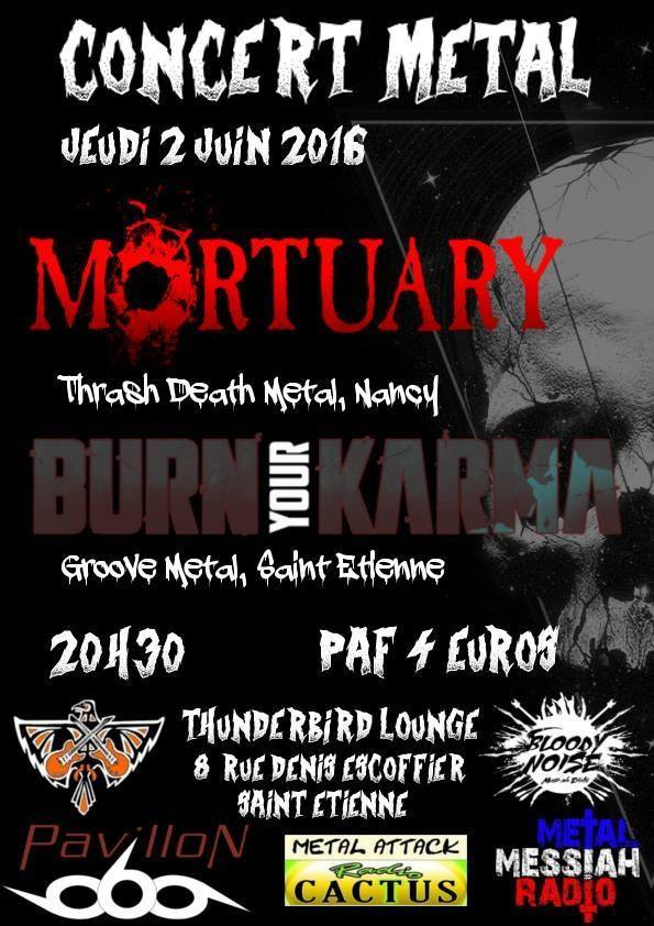 Mortuary + Burn Your Karma