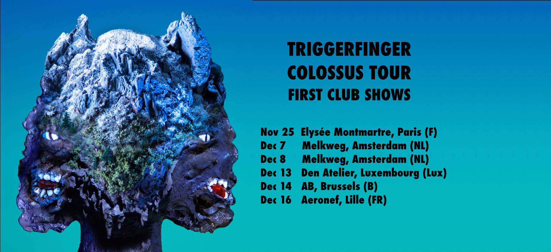 Triggerfinger Colossus Tour