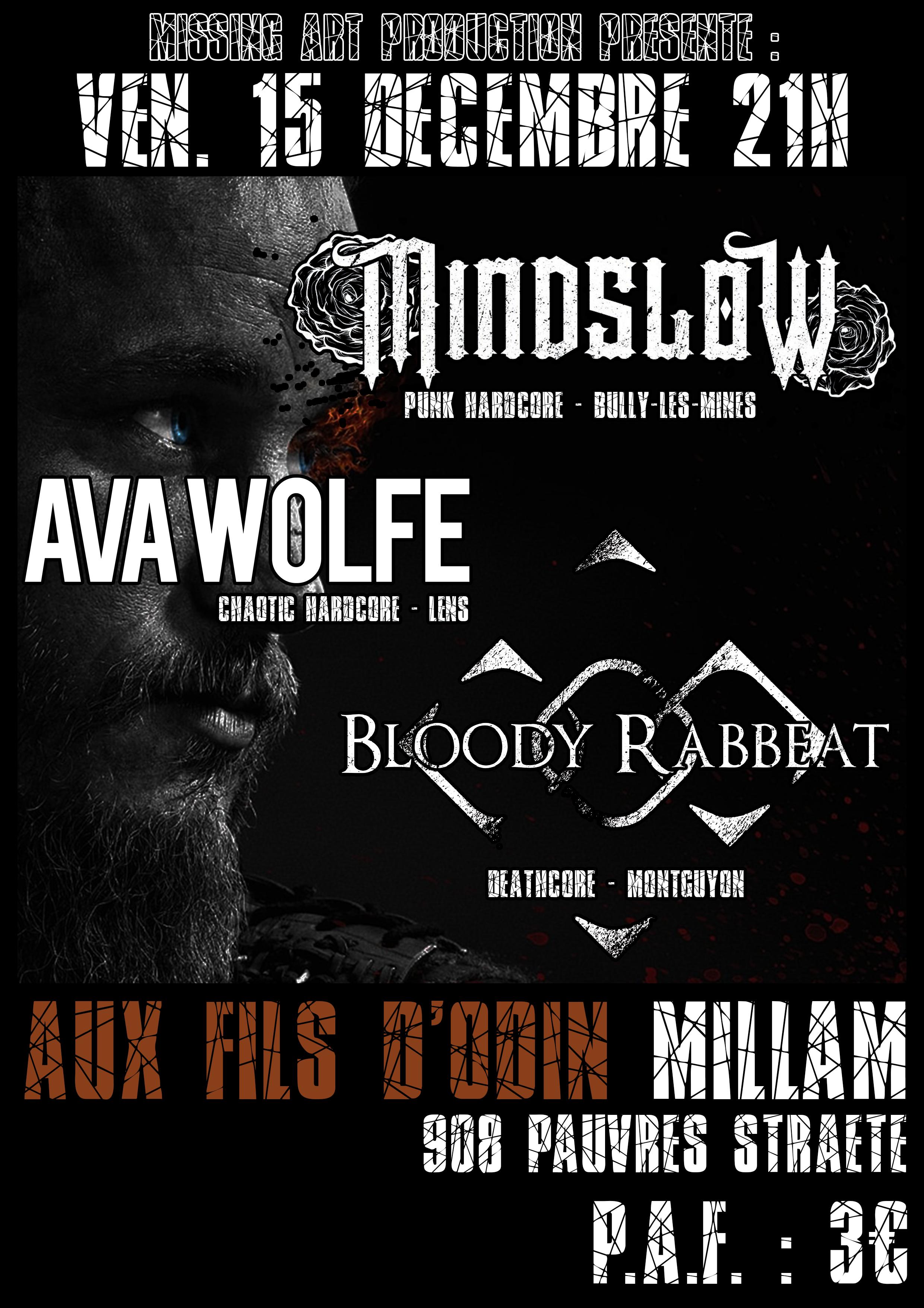 Mindslow, Bloody Rabbeat, Ava Wolfe