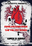 Fear Mother Rage + The Velvet Roses