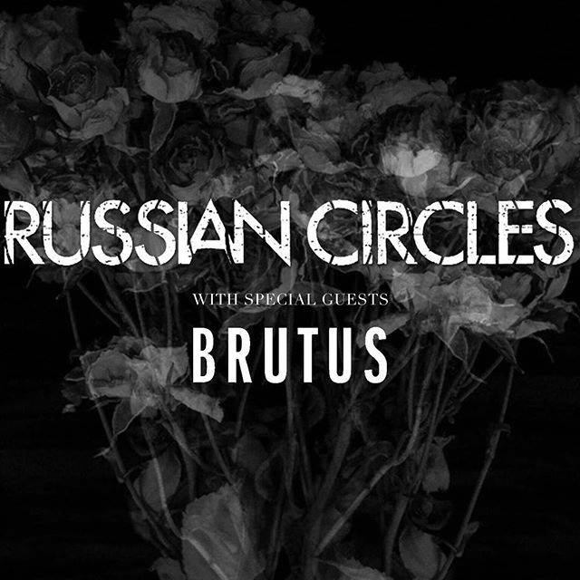 Russian Circles - Tour 2018