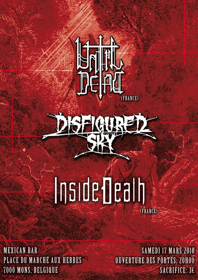 Inside Death / Disfigured Sky / Until Dead