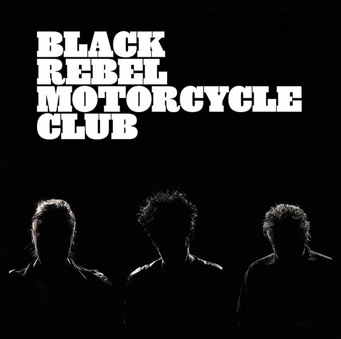 Black Rebel Motorcycle Club - Tour 2018