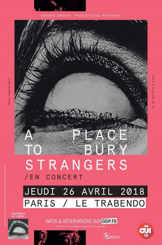A Place To Bury Strangers - Tour 2018