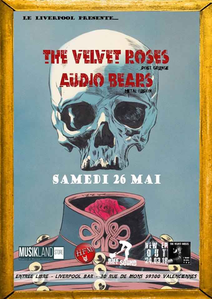 The Velvet Roses + Audio Bears