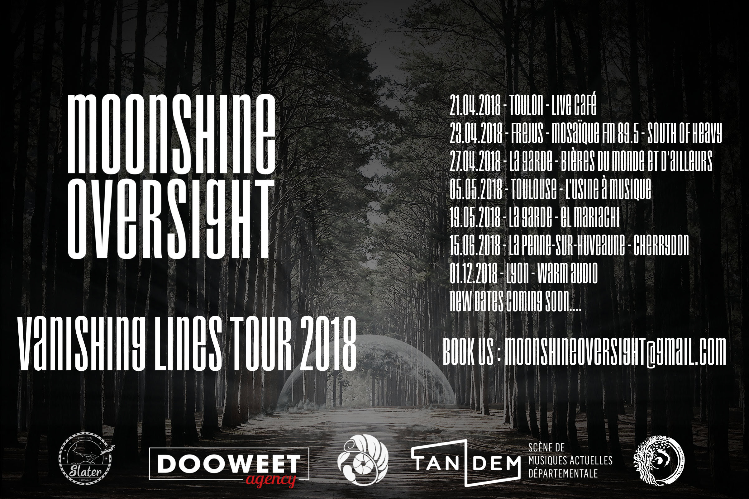 Moonshine Oversight - Tour 2018