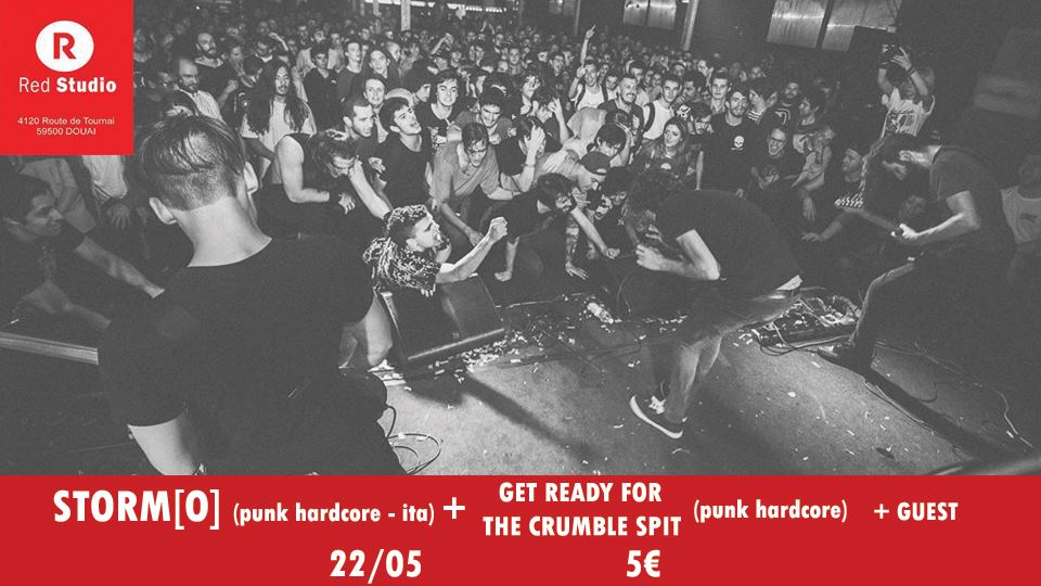 STORM{O}/GET READY FOR THE CRUMBLE SPIT/GUEST