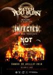 Watch You Burn (EP Release) + Infected + Not
