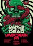 Dance With The Dead - Tour 2019
