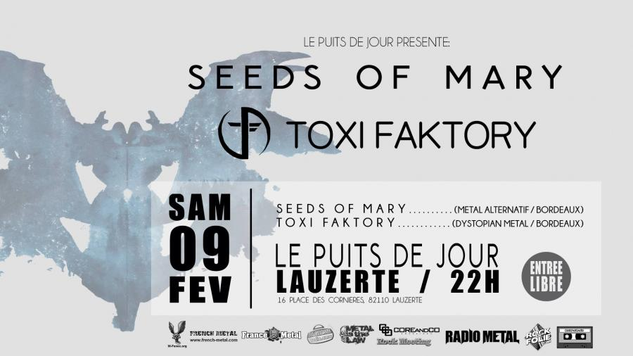 Seeds Of Mary + Toxi Faktory