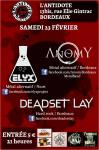 Deadset Lay + Elyx + Anomy