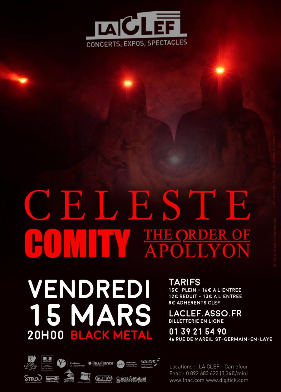 Céleste + Comity + The Order Of Apollyon