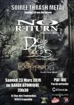 No Return (special 30 ans) + Dead Tree Seeds +