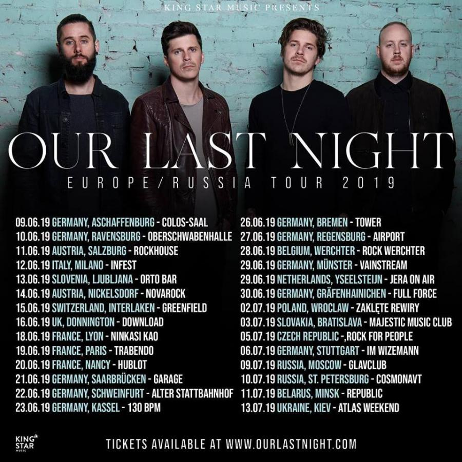 Our Last Night - Tour 2019
