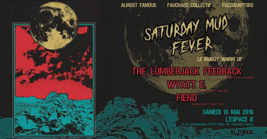 The Lumberjack Feedback + Wyatt E. + Fiend