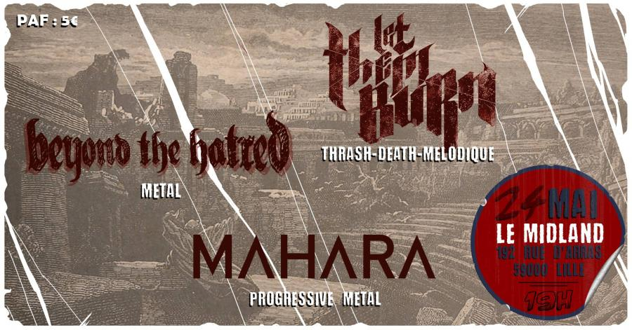Mahara/Let Them Burn/Beyond The Hatred