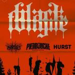 Black Tongue + Piedbouche + Pyrecult + Hurst