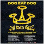 Dog Eat Dog - Tour 2019