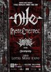Nile + Hate Eternal + Vitriol + Omophagia