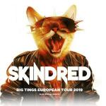 Skindred + Support