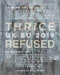 Thrice + Refused