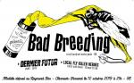 Bad breeding / Dernier futur