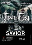 Thorn In Flesh + Savior