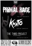 PRIMAL RAGE + KWATO + THE THIRD PROJECT