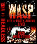 W.A.S.P - 1984 to Headless Tour