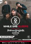 While She Sleeps + Motionless In White