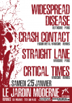 Widespread Disease - Crash Contact + 2 groupes