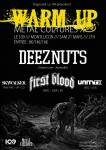 Warm Up metal Cultures X / Deez Nuts +