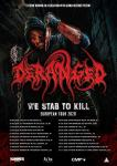 Deranged - European Tour 2020
