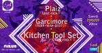 Concert : Plaiz / Garcimore / Kitchen Tool Set