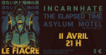 Asylum Motel //The Elapsed Time //incarnHate