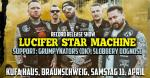 Lucifer Star Machine - Release Show