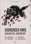 Evergreen Mars + Primal Spirit