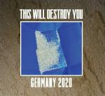 This Will Destroy You - 2020