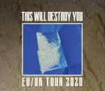 This Will Destroy You - Tour 2020